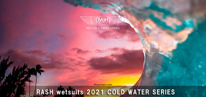 RASH WETSUITS 2021 COLD WATER カタログ